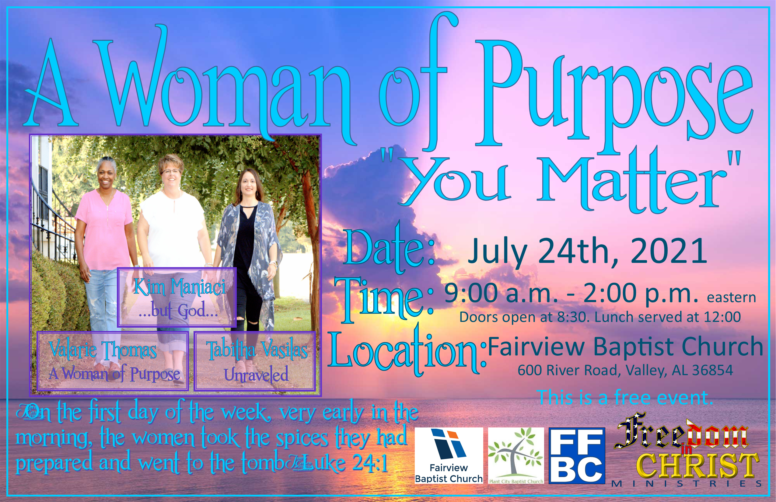 Women's event reaching out to women who are struggling with understanding God's purpose for them due to the hardships they have lived